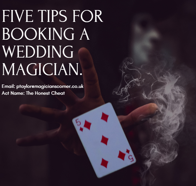 https://www.magicianscorner.co.uk/5-tips for booking a wedding magician